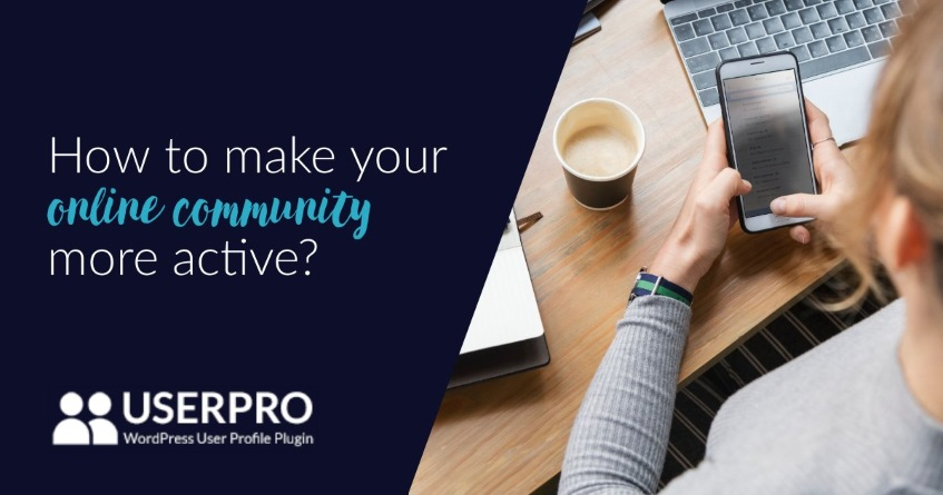 How to make your online community more active?