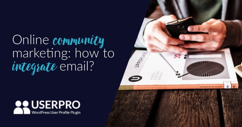 Online community marketing: how to integrate email?