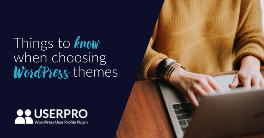 Things to know when choosing WordPress themes