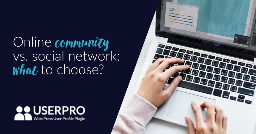 Online community vs. social network: what to choose?