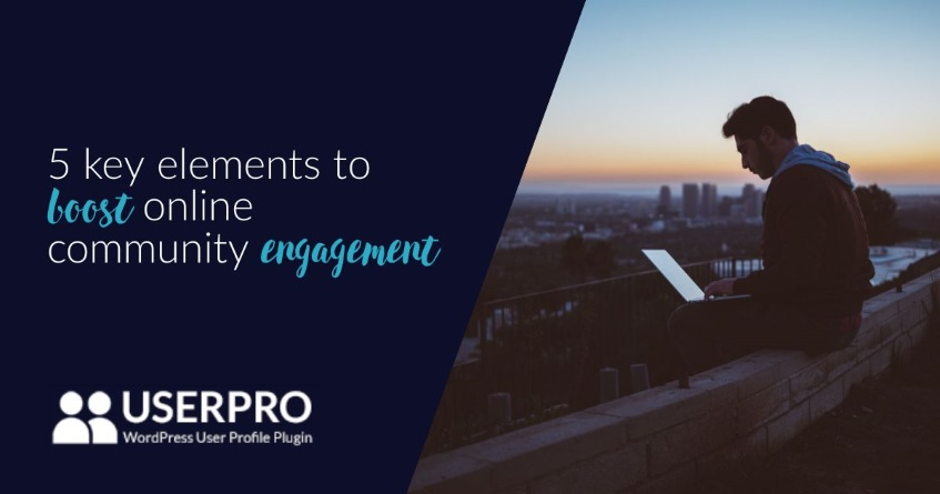 5 key elements to boost online community engagement