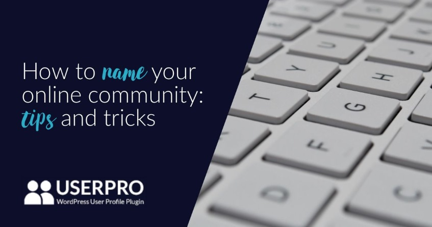 How to name your online community: tips and tricks