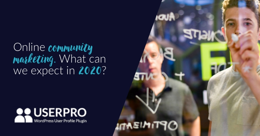 Online community marketing. What can we expect in 2020?