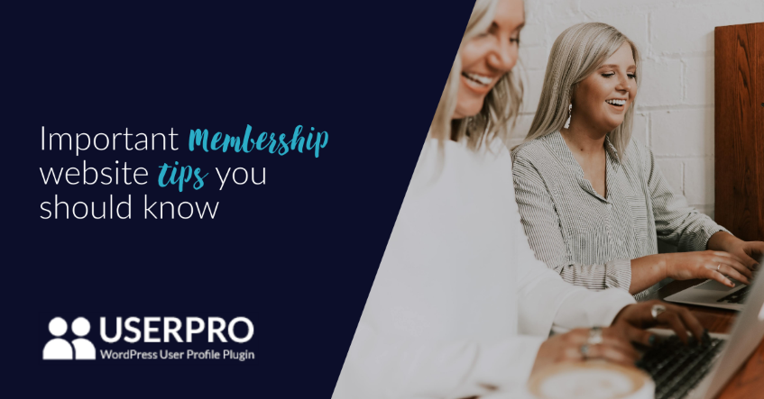 Important Membership website tips you should know